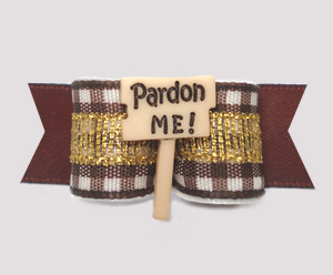 "#3209 - 5/8"" Dog Bow - ""Pardon Me"", Excuse Me! Brown Gingham"