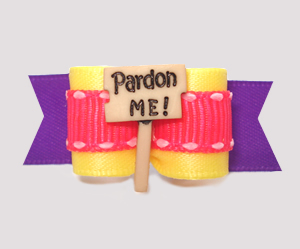 "#3210- 5/8"" Dog Bow - ""Pardon Me"", Excuse Me! Pink/Yellow/Purple"